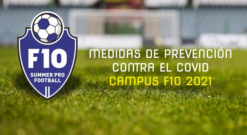 Medidas de prevención contra el COVID  Campus F10 2021